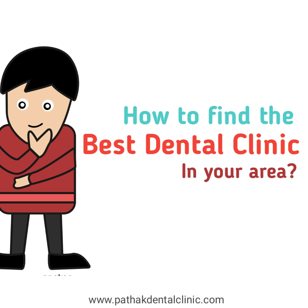 tips to find best dental clinic near me